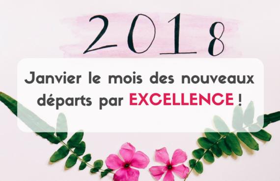 Ce mois de Janvier est le mois des nouveaux départs par EXCELLENCE durant lequel nous avons créé un contenu spécialement pour vous aider à passer à l'action
