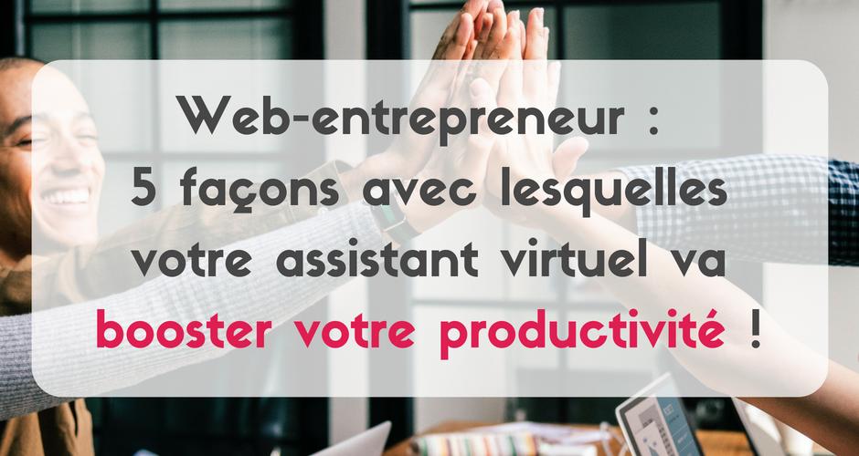 Si vous souhaitez booster votre productivité, découvrez dans cet article les 5 façons avec lesquelles un assistant virtuel peut vous aider.
