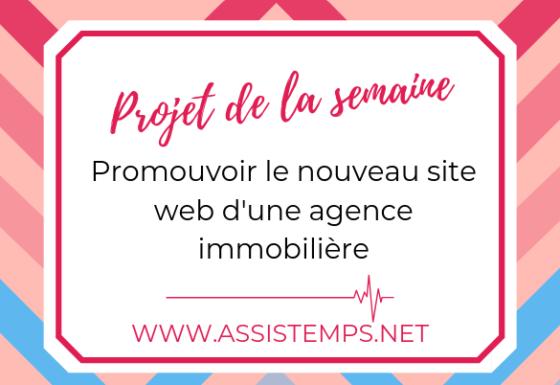 [Projet de la semaine 01/010/2019] Promouvoir le nouveau site web d'une agence immobilière.